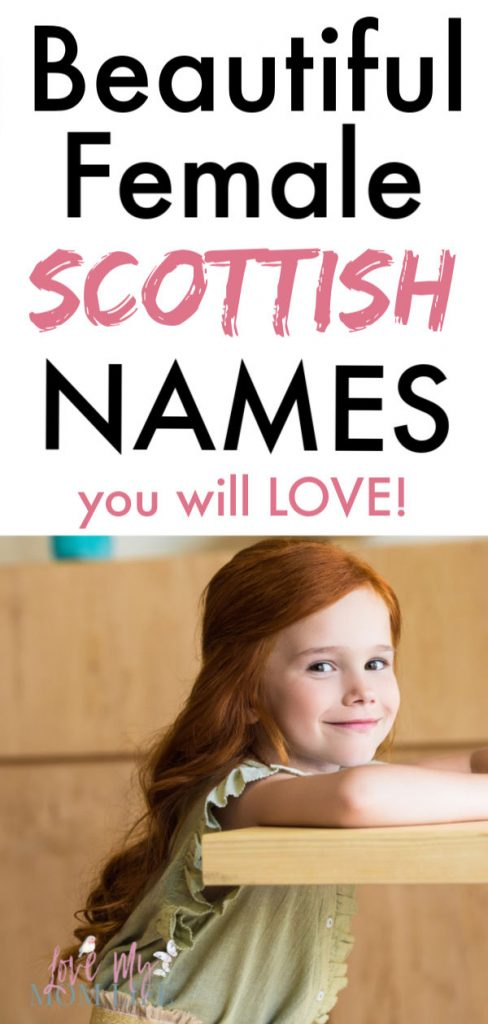 """Pinterest pin image with """"Beautiful Female Scottish Names you will LOVE!"""" written on the top and the bottom has an image of a cute red-headed girl smiling"""