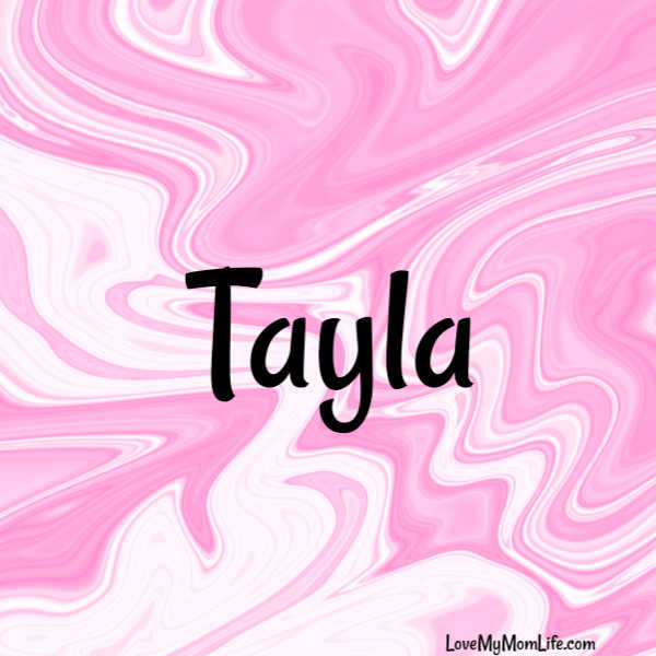 "A square image with a pink and white marbled background and ""Tayla"" written in black"