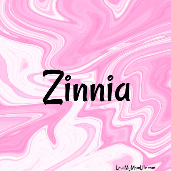 "A square image with a pink and white marbled background and ""Zinnia"" written in black"